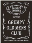 Grumpy Old Mens Club Funny Metal Steel Plaque Sign